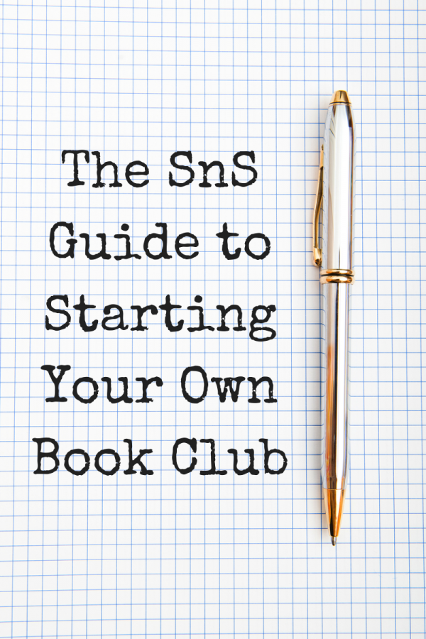 The SnS Guide to Starting Your Own Book Club