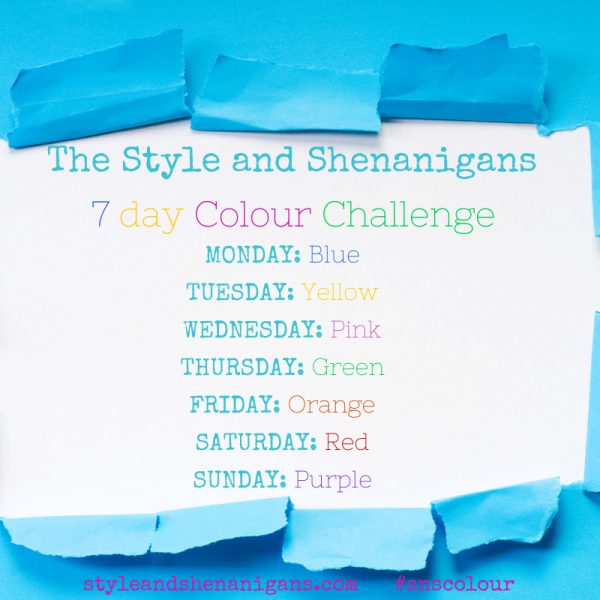 The Style & Shenanigans 7 Day Colour Challenge Graphic (2)
