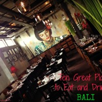 Bali: Ten Great Places to Eat & Drink