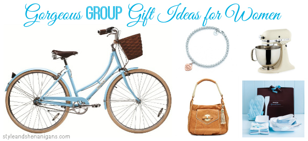 Gorgeous GROUP Gift Ideas for Women