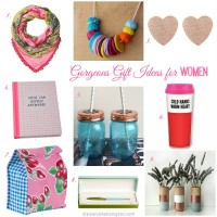 Gorgeous Gift Ideas for Women