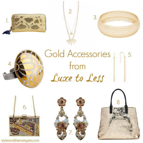Style and Shenanigans Gold Accessories from Luxe to Less 600 x 600