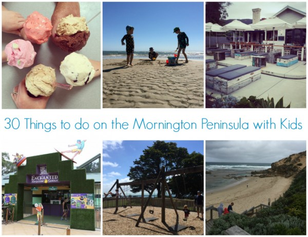 30 Things to Do on the Mornington Penisula with Kids
