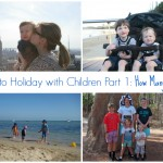 How to Holiday with Kids Part 1 Slider
