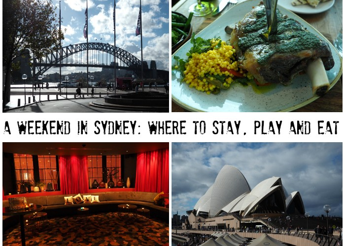 A Weekend in Sydney: Where to Stay, Play and Eat