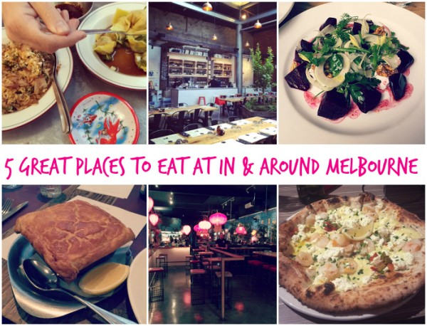 5 Great Places to Eat at in and around Melbourne