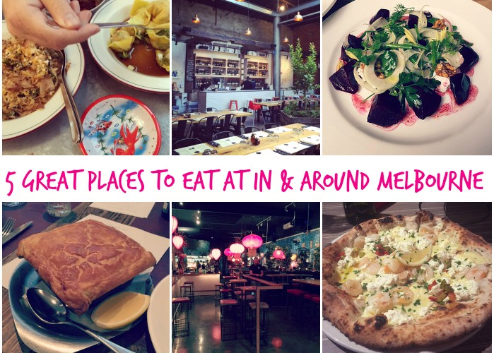 5 Great Places to Eat in and around Melbourne