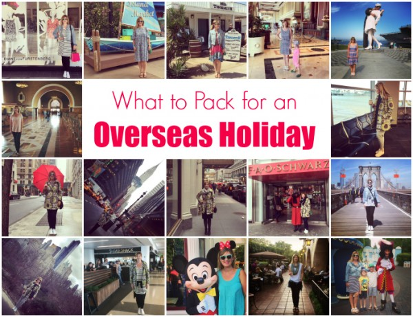 What to Pack for an Overseas Holiday Slider