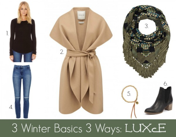 3 Winter Basics 3 Ways - Luxe