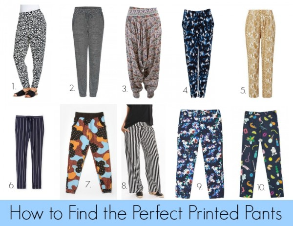 How to Find the Perfect Printed Pants