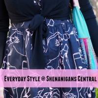 Everyday Style @ Shenanigans Central