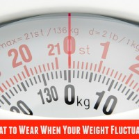 What to Wear When Your Weight Fluctuates