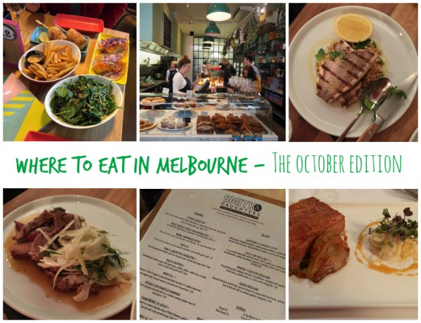 Where to Eat in Melbourne - The October Edition