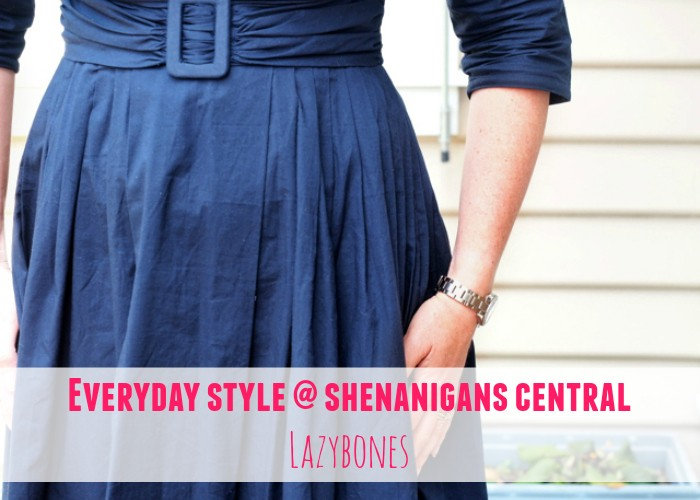 Everyday Style @ Shenanigans Central: Lazybones