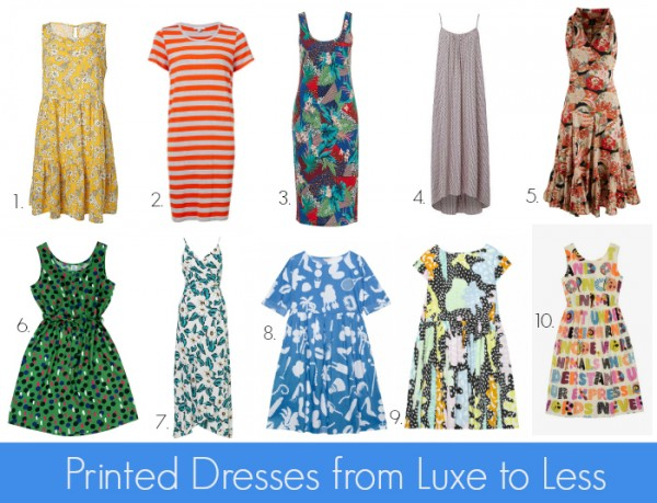 Printed Dresses from Luxe to Less = Casual