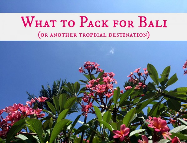 What to Pack for Bali Slider