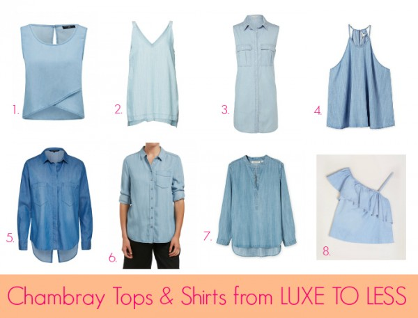 Chambray Tops & Shirts from Luxe to Less