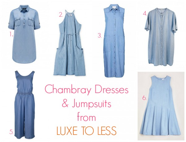 Chambray dresses & jumpsuits from luxe to less