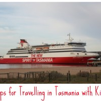 Tips for Travelling in Tasmania with Kids