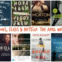 Books, Flicks & Netflix – The April Wrap
