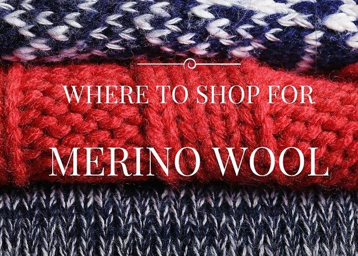 Where to Shop for Merino Wool