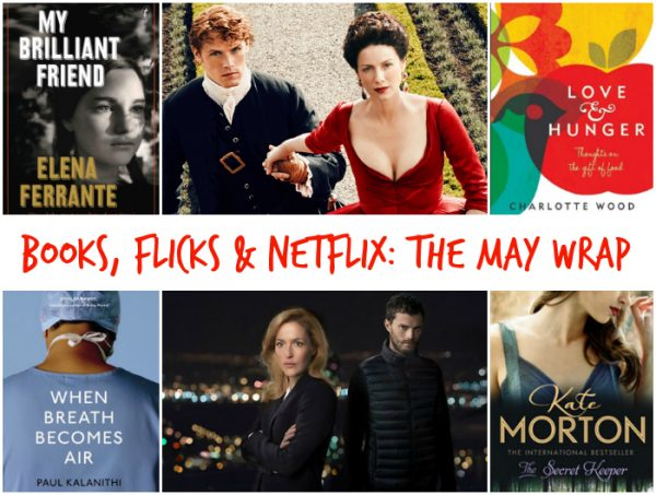 Books, Flicks and Netflix - May 2016