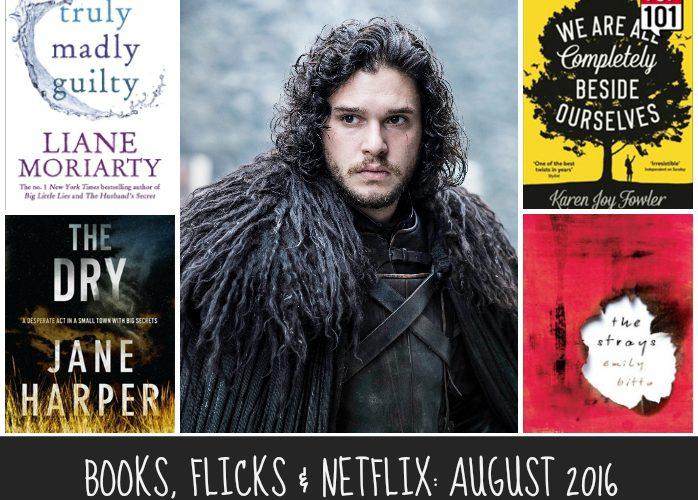 Books, Flicks & Netflix: August 2016