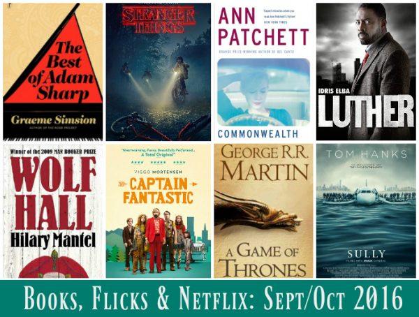 Books, Flicks & Netflix - SeptOct 2016