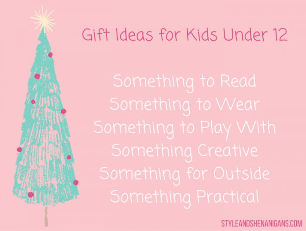 Christmas Gift Ideas for Kids Under 12 - Style & Shenanigans