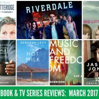Books, Flicks and TV Series: The March 2017 Wrap