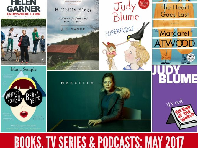 Books, TV Series and Podcasts: The May Wrap