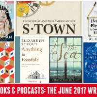 Book & Podcast Reviews – The June 2017 Wrap