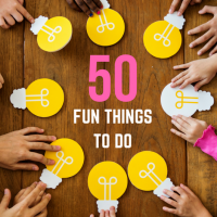 50 Fun Things to Do
