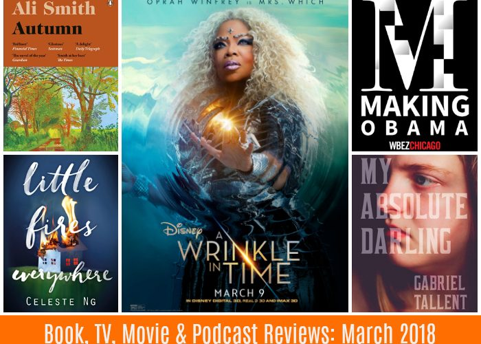 Book, Movie, TV Series & Podcast Reviews: March 2018