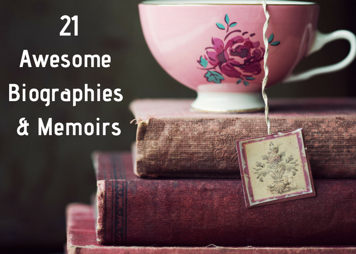 21 Awesome Biographies & Memoirs