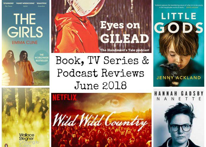 Books, TV Series & Podcast Reviews – June 2018