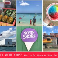 Hawaii with Kids: What to Do, Where to Eat, Shop & Stay